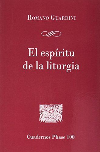 ESPÍRITU DE LA LITURGIA, EL