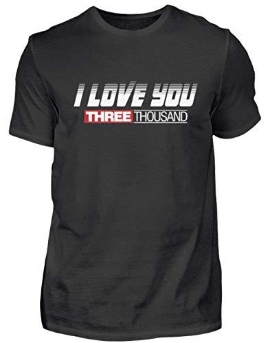 I Love You 3000! - Ich Liebe Dich Mal 3000 - Süßes Design Für Damen, Herren Und Kinder - Herren Shirt -L-Schwarz