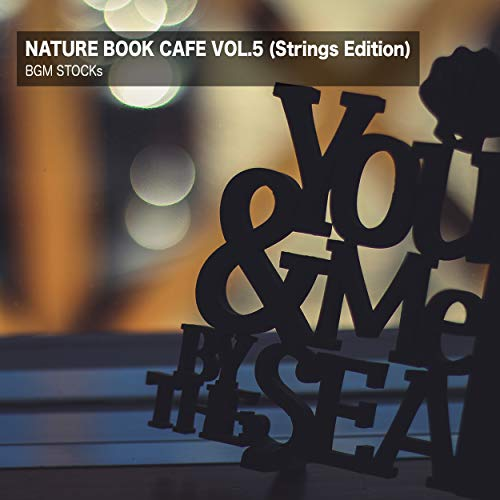 Nature Book Cafe Vol. 5 (Strings Edition) - Cafe Stock
