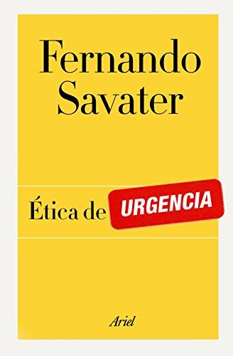 Ética de urgencia por Fernando Savater