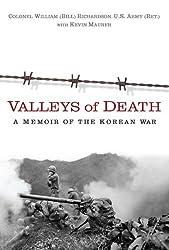 Valleys of Death: A Memoir of the Korean War by Bill Richardson (2010-12-07)