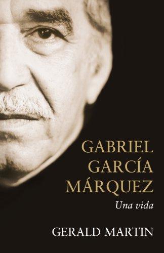Gabriel García Márquez: Una vida por Gerald Martin