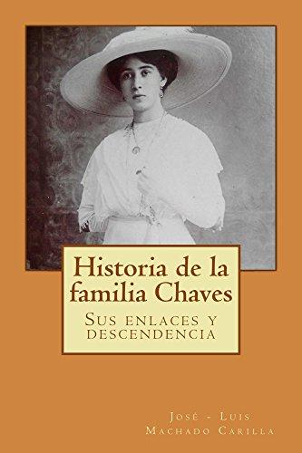 Historia de la familia Chaves por José - Luis Carilla