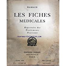 FICHES MEDICALES (LES) [No 10] du 01/10/1936 - SOMMAIRE DES ANALYSES - SEROTHERAPIE ANTIPOLIOMYELITIQUE D'ORIGINE ANIMAL SAP PAR AUGUSTE PETTIT - TRAITEMENT DE LA BLENNORRHAGIE AU DEBUT PAR MARIUS CARLE - QUELQUES BASES ET REGLES DE L'ALIMENTATION DU NOURRISSON APRES LE SIXIEME MOIS PAR EDMOND LESNE - DE L'EMPLOI D'UN LAIT ACIDIFIE DANS L'ALIMENTATION DES NOURRISSONS NORMAUX PAR L EXCHAQUET - EMPLOI DU LAIT A L'ACIDE LACTIQUE POUR PREVENIR LA DIARRHEE INFANTILE PAR LEWIS A SCHEUER - BASES PHARM