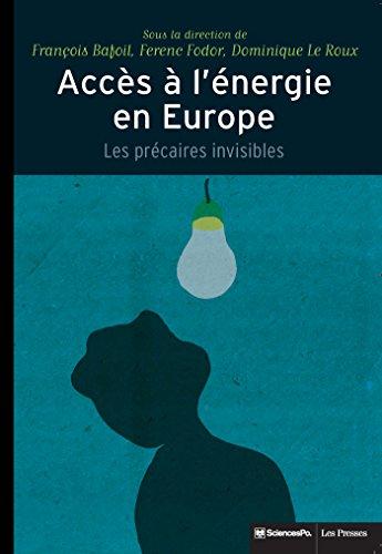 Accès à l'énergie en Europe: Les précaires invisibles