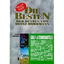 Die Besten der Besten, Golf-Hotels und Tennis-Hotels