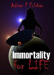Immortality for Life (Aurora Saga Book 2)