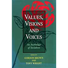 Values, Visions and Voices: An Anthology
