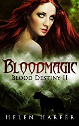 Bloodmagic (Blood Destiny Book 2) (English Edition)