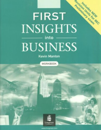 First Insights Into Business. Workbook: Workbook with Key