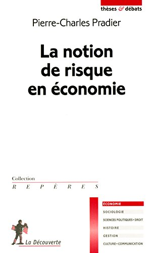 La notion de risque en conomie
