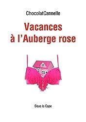 Vacances à l'Auberge rose