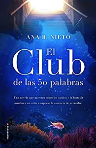 El club de las cincuenta palabras par  Ana B. Nieto