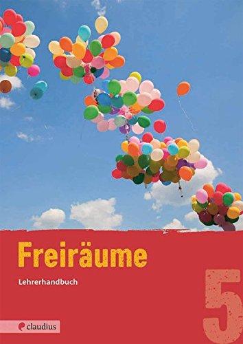 Freiräume 5 Lehrerhandbuch: Evangelische Religion Mittelschule Bayern