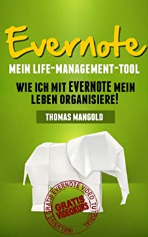 Evernote - Mein Life-Management-Tool von [Mangold, Thomas]
