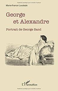 George et Alexandre par Marie-France Lavalade