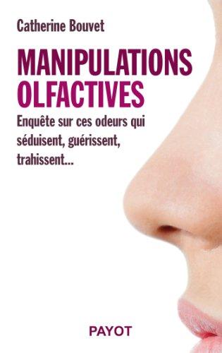 Manipulations olfactives