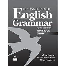 A Fundamentals of English Grammar Workbook, Volume