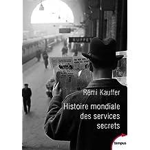 Histoire mondiale des services secrets de l'Antiquité à nos jours