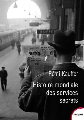 Histoire mondiale des services secrets par Rémi KAUFFER