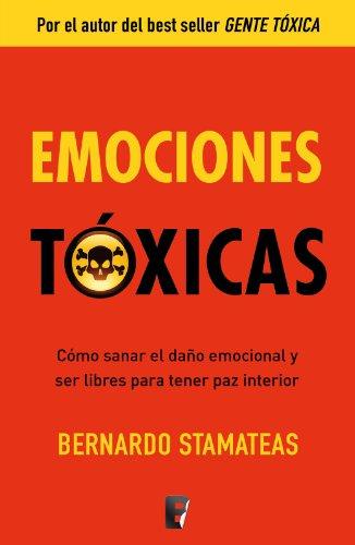 Emociones tóxicas (B de Books) de [Stamateas, Bernardo]
