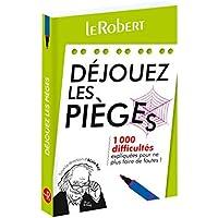 Mini-guide - Déjouez les pièges - 1 000 difficultés expliquées pour ne plus faire de fautes !