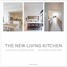 The New Living Kitchen by Wim Pauwels (2013-02-16)