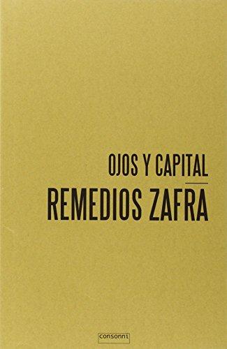 Ojos y capital (Paper) por Remedios Zafra