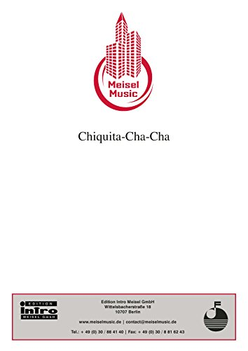 chiquita-cha-cha-single-songbook-german-edition