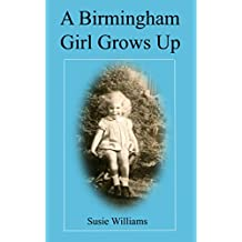 A Birmingham Girl Grows Up (English Edition)