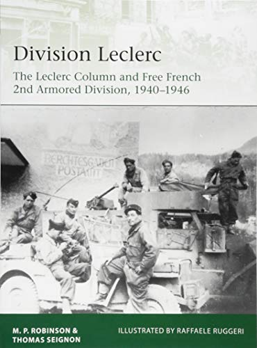 Division Leclerc: The Leclerc Column and Free French 2nd Armored Division, 1940–1946 (Elite) por Merlin Robinson