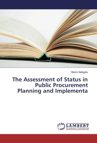 The Assessment of Status in Public Procurement Planning and Implementa