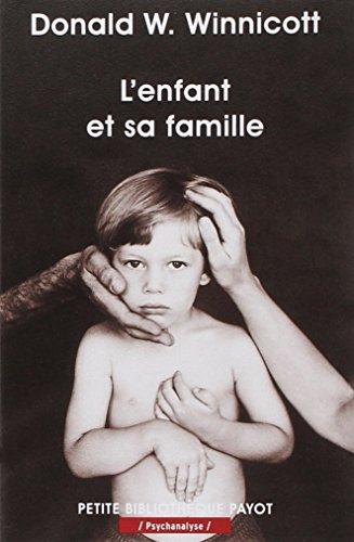L'enfant et sa famille - pbp n 50-premier ed (Petite Bibliothèque Payot) por Donald Winnicott