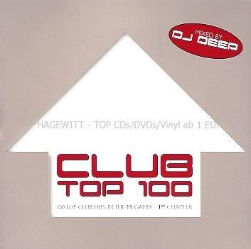 Preisvergleich Produktbild Club Top 100 / 100 Top Club Hits in the Megamix / 1st Chapter