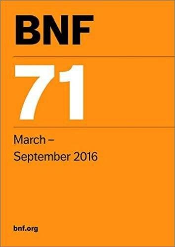 BNF 71 (British National Formulary March-September 2016)