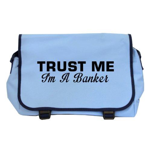 trust-me-im-a-banker-messenger-bag-sky-blue