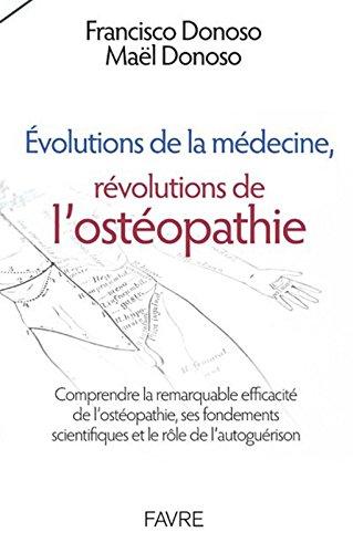 Evolutions de la médecine, révolutions de l'ostéopathie