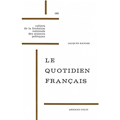 Le quotidien français: 2e édition (Académique)