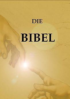 Die BIBEL (Mit links zu kapitel) von [VARIOUS]