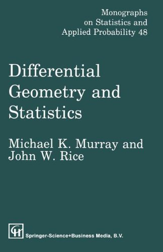 Differential Geometry and Statistics (Monographs on Statistics and Applied Probability) by M.K. Murray (1993-04-01)