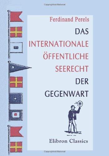 Das internationale öffentliche Seerecht der Gegenwart