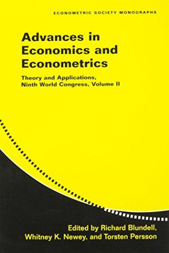 Advances in Economics and Econometrics: Volume 2: Theory and Applications, Ninth World Congress: v. 2 (Econometric Society Monographs)