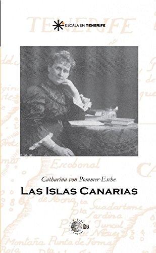 Las islas canarias (Escala en Tenerife) por Catharina Von Pommer-Esche
