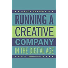 Running a Creative Company in the Digital Age: How to successfully set up your own media company