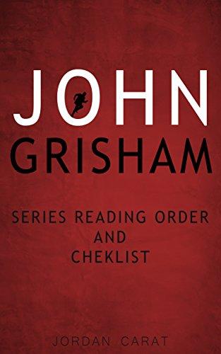 John Grisham Series Reading Order And Checklist 2018 Summaries