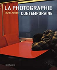 La photographie contemporaine par Poivert