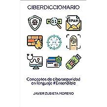 Ciberdiccionario: Conceptos de ciberseguridad en lenguaje #Entendible