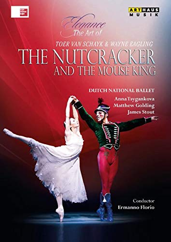 Elegance - The Art of Toer van Schayk & Wayne Eagling: The Nutcracker and the Mouse King (DVD)
