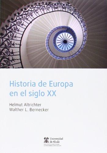Historia de Europa en el siglo XX por Walther L. Bernecker