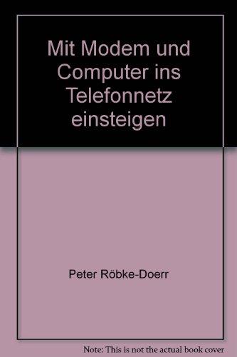 Mit Modem und Computer ins Telefonnetz einsteigen